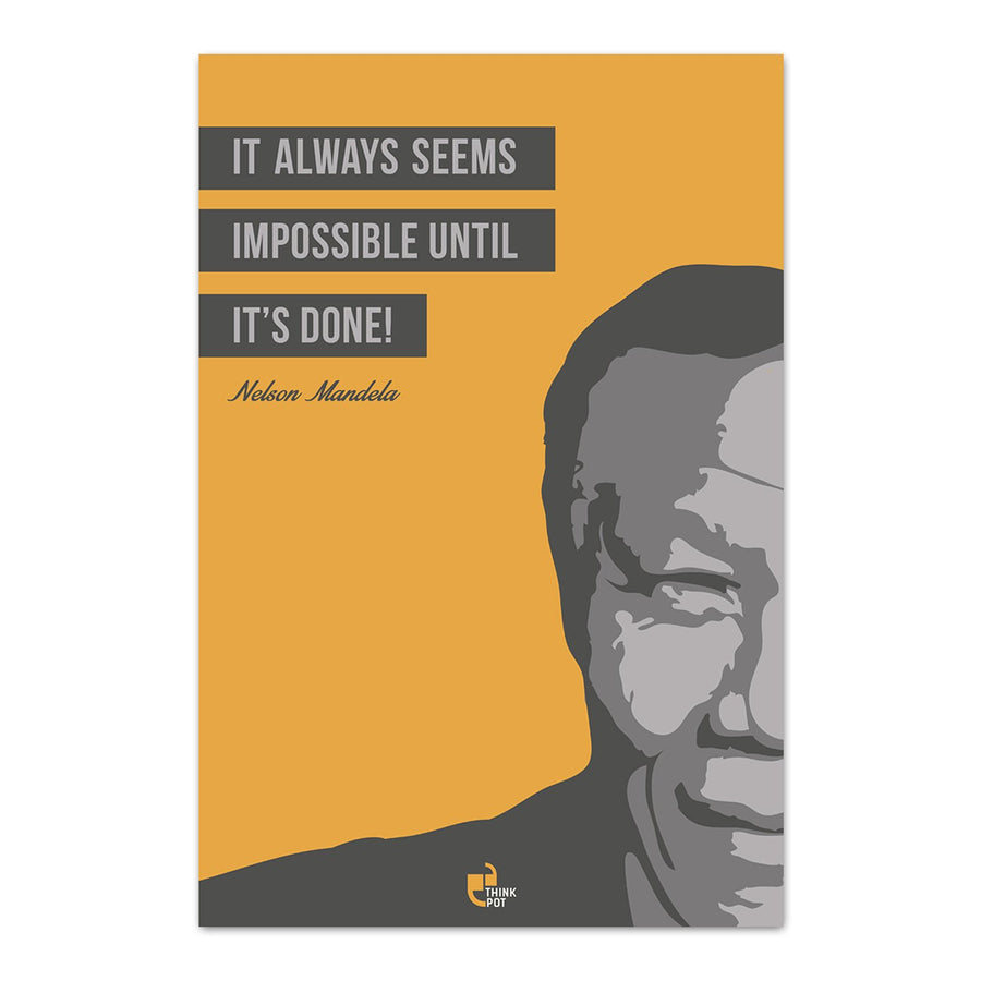 It always seems impossible Poster - Nelson Mandela