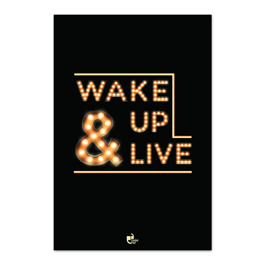 Wake up & live Poster