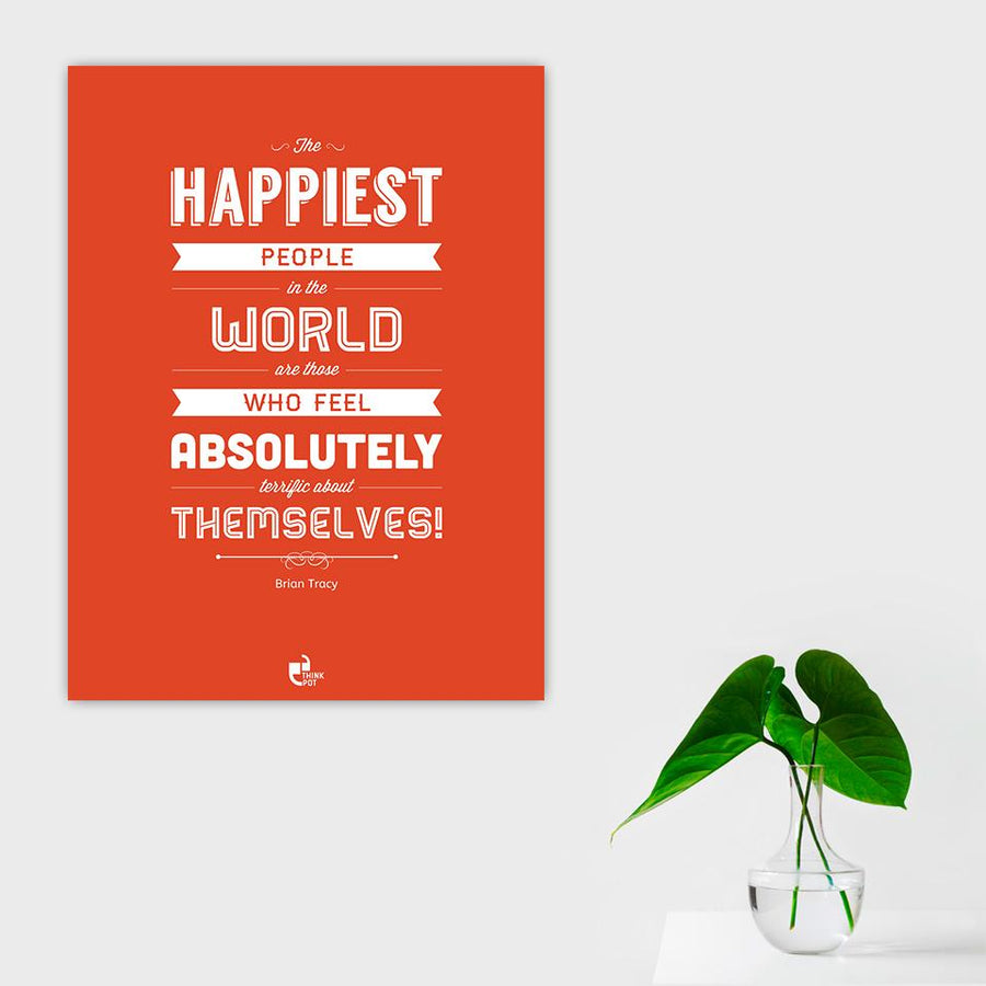 The Happiest People Poster - Brian Tracy