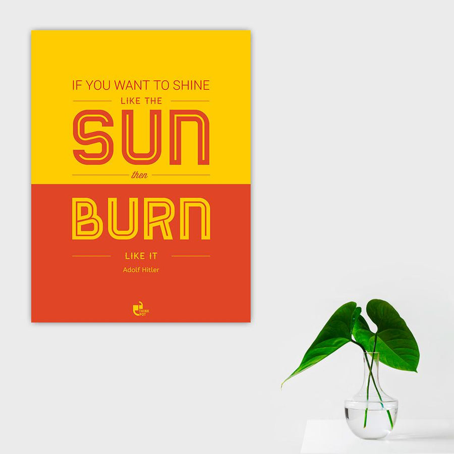 Shine like the sun Poster