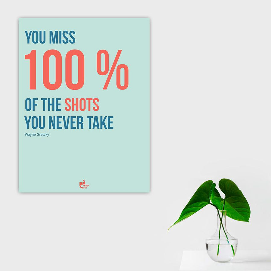 You miss 100% Poster - Wayne Gretzky