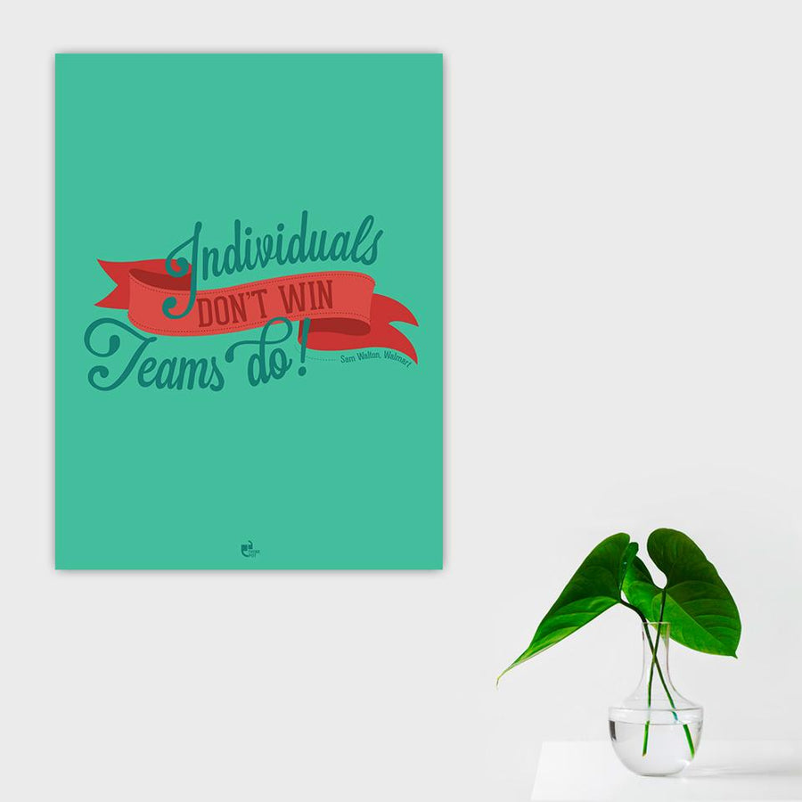 Individuals don't win Poster - Sam Walton