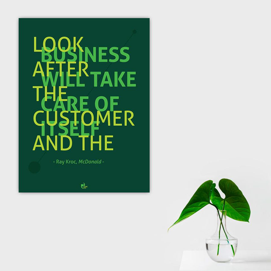 Look after the customer Poster - Ray Kroc