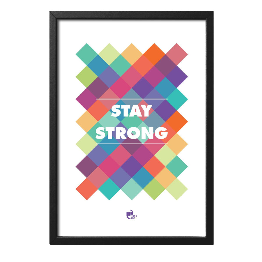 Stay Strong Black Rectangular Frame