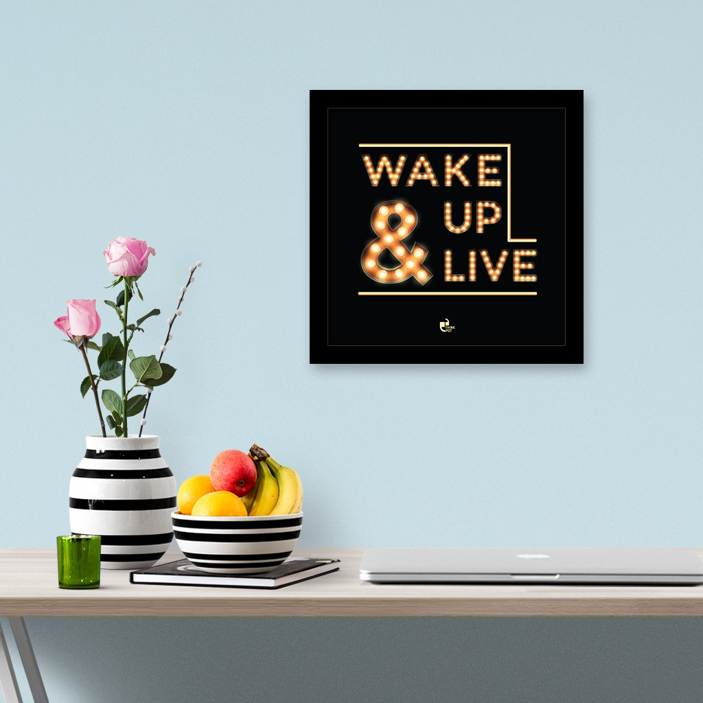 wake up & live frame