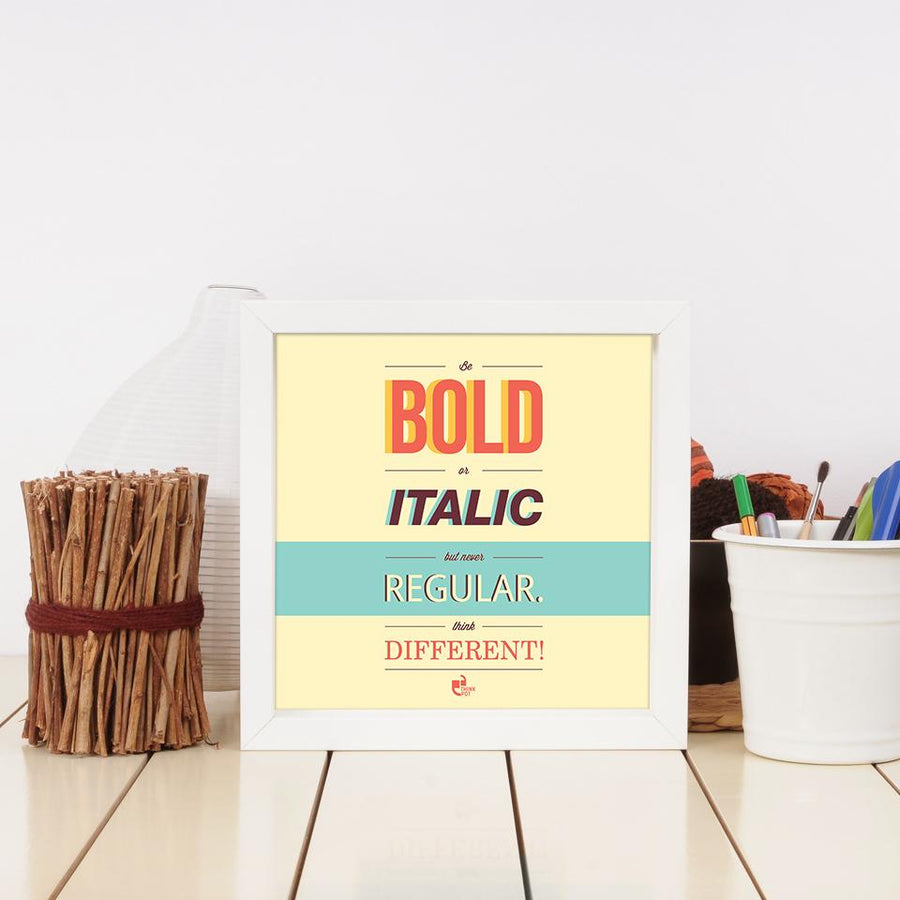 be bold or italic frame