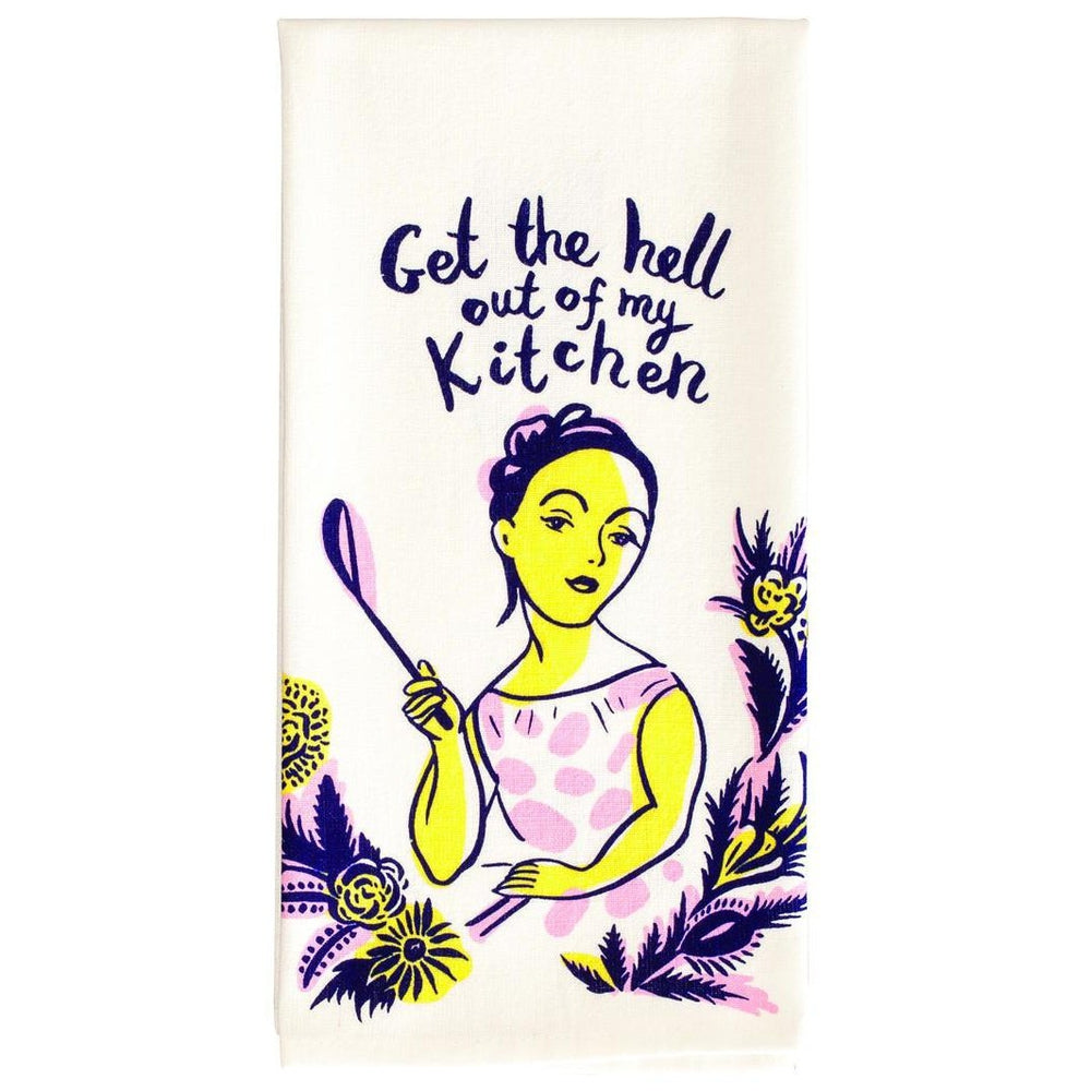 Get the Hell Out of My Kitchen Tea Towel Tea Towel Blue Q