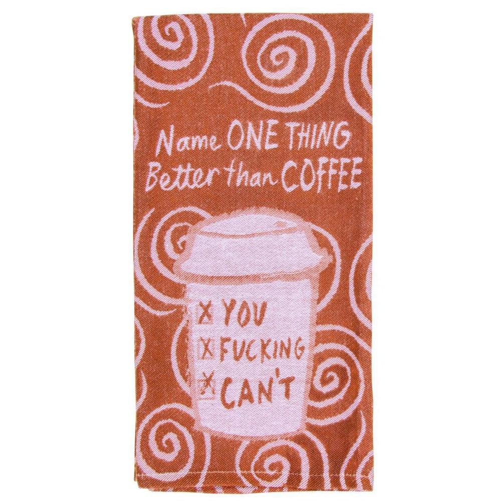 Name One Thing Better Than Coffee Tea Towel Tea Towel Blue Q