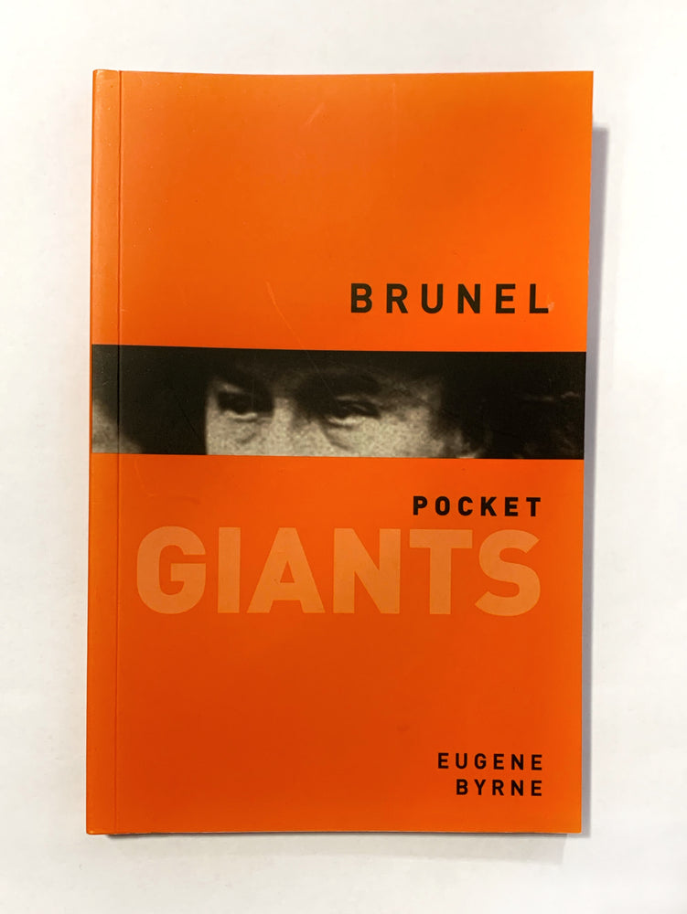 Brunel - Pocket Giants by Eugene Byrne