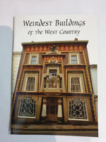 Weirdest Buildings of the Westcountry book