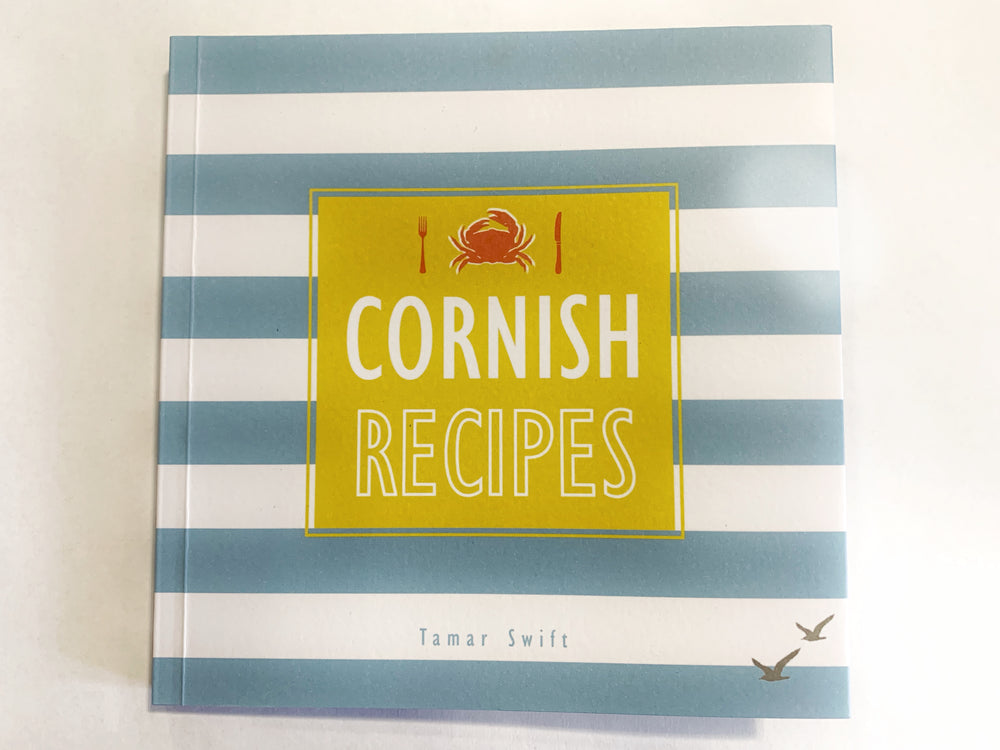 Cornish Recipes by Tamar Swift