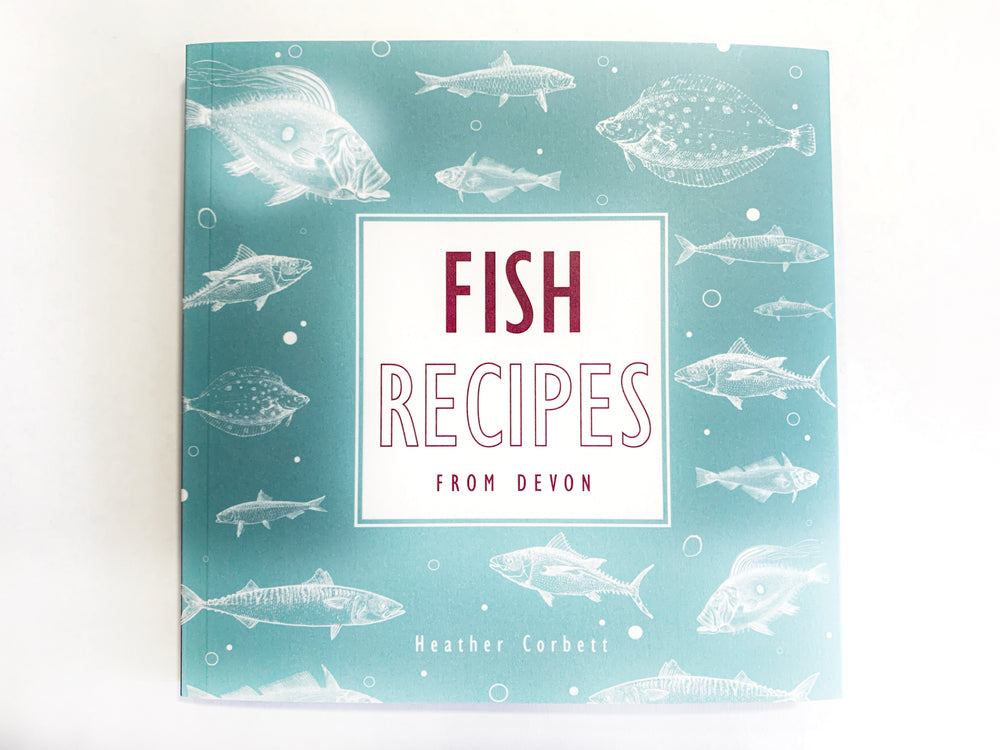 Fish Recipes from Devon by Heather Corbett