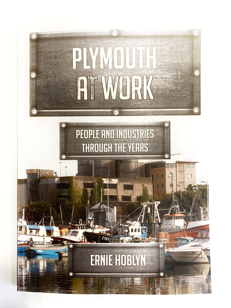 Plymouth at Work by Ernie Hoblyn