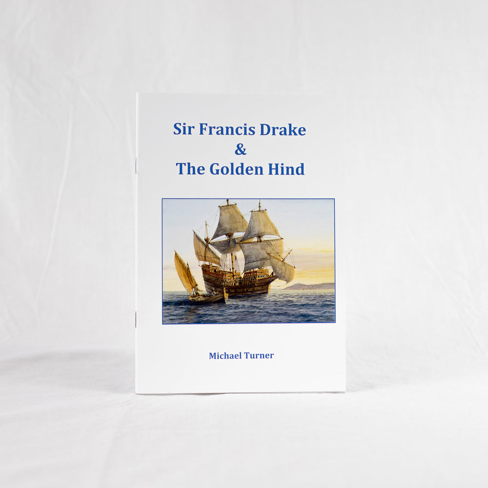 Sir Francis Drake and The Golden Hind by Michael Turner