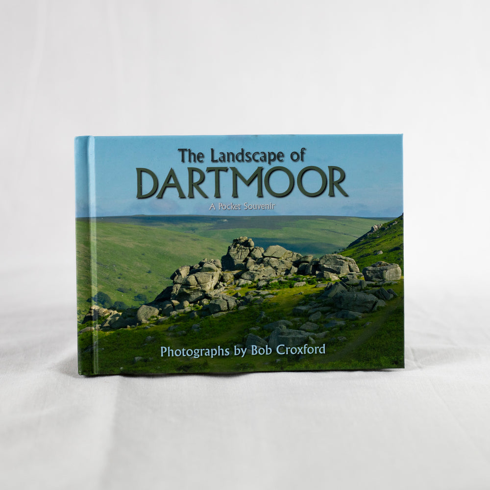 The Landscape of Dartmoor: A Pocket Souvenir - Photographs by Bob Croxford