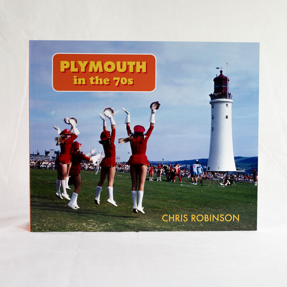 Plymouth in the Seventies by Chris Robinson