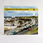 Plymouth in the Fifties and Sixties by Chris Robinson