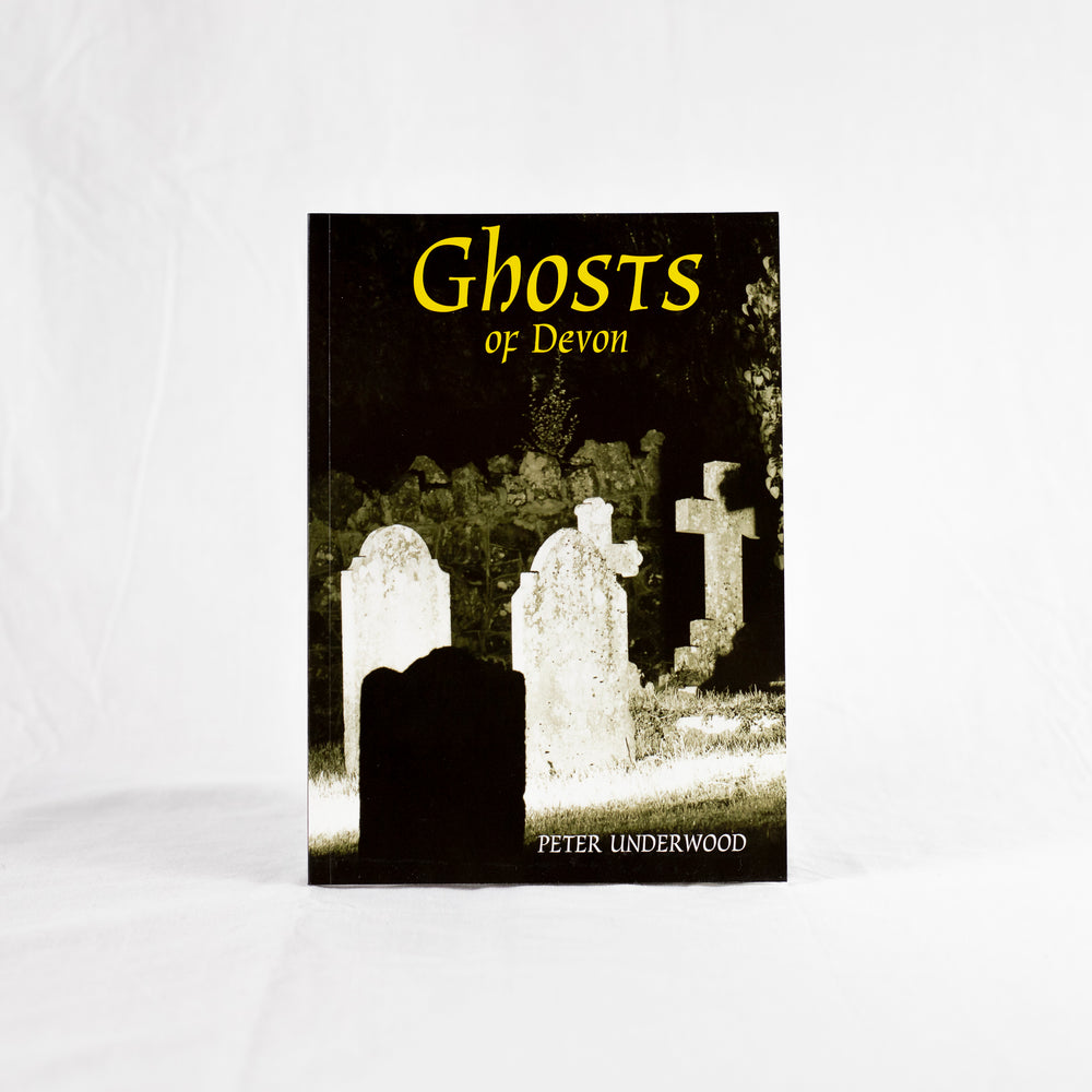 Ghosts of Devon by Peter Underwood