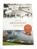 Devonport Through Time by Derek Tait