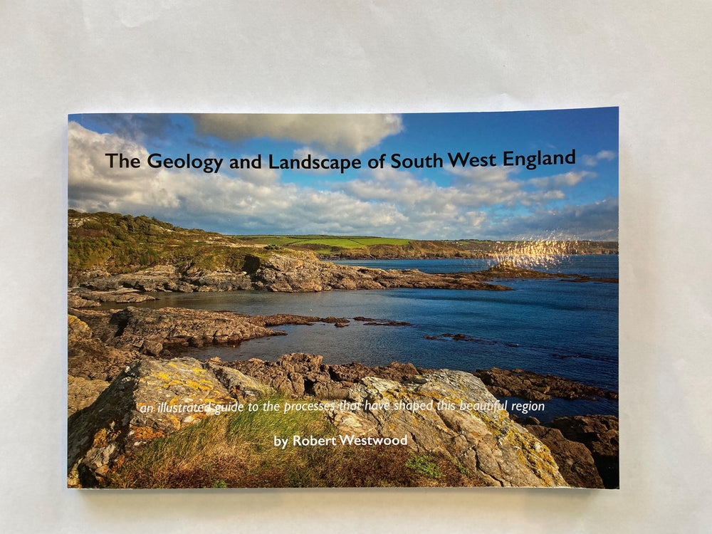 The Geology and Landscape of South West England