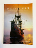 Mayflower - A Brief History of the Pilgrims and the Mayflower by Matt Newbury