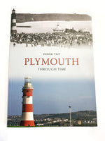 Plymouth Through Time by Derek Tait