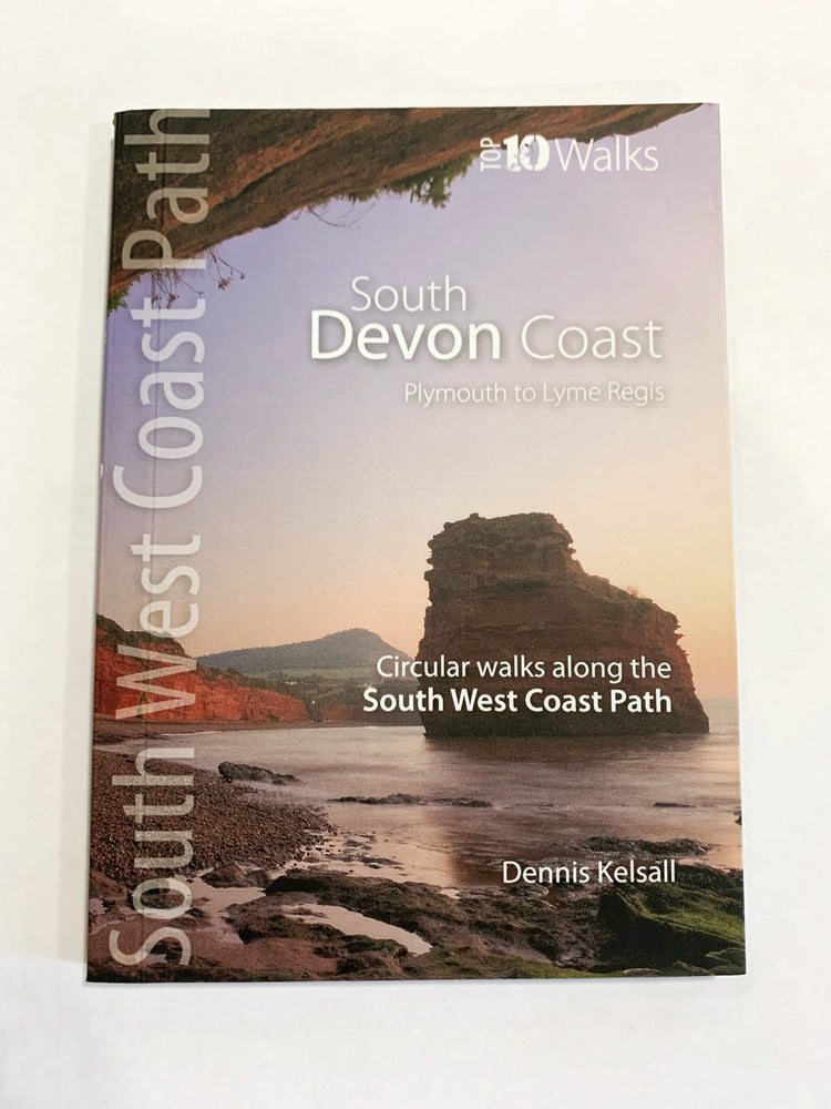 South Devon Coast Path Top 10 Walks by Dennis Kelsall