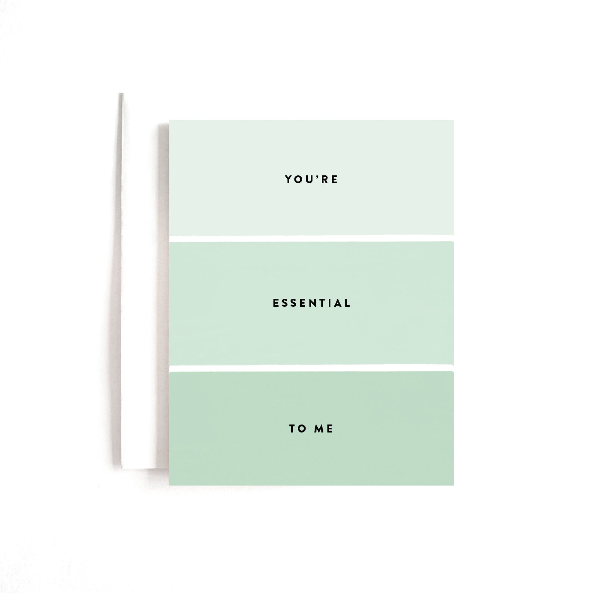 You're Essential To Me Card