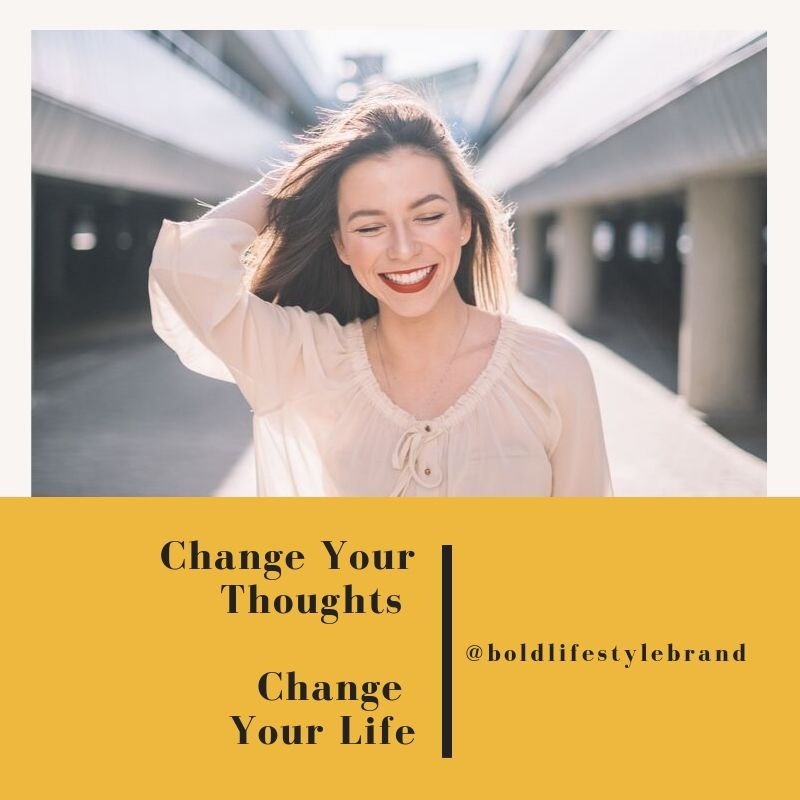 Change Your Thoughts | Change Your Life