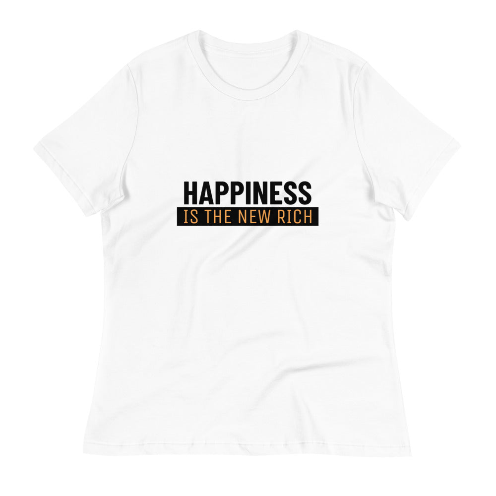 Happiness Is The New Rich - Women's Tee