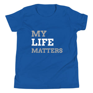 My Life Matters Youth Tee
