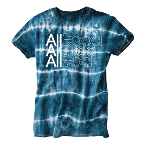All Good All God (Unisex) Tie Dye
