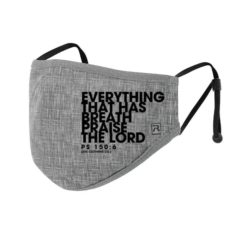 Everything That Has Breath Praise God Mask