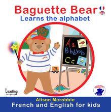 Load image into Gallery viewer, BAGUETTE BEAR LEARNS THE ALPHABET