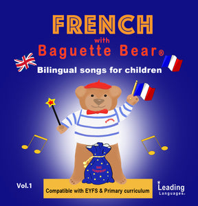 French with Baguette Bear CD - bilingual songs - vol.1