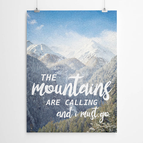 The Mountains are Calling Print
