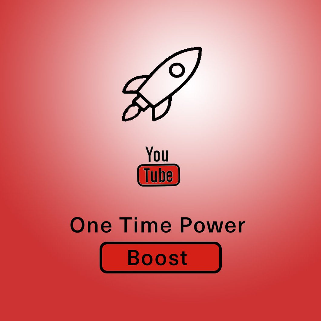YouTube One Time Power BOOST (WITH ADS) 🚀🚀🚀 !