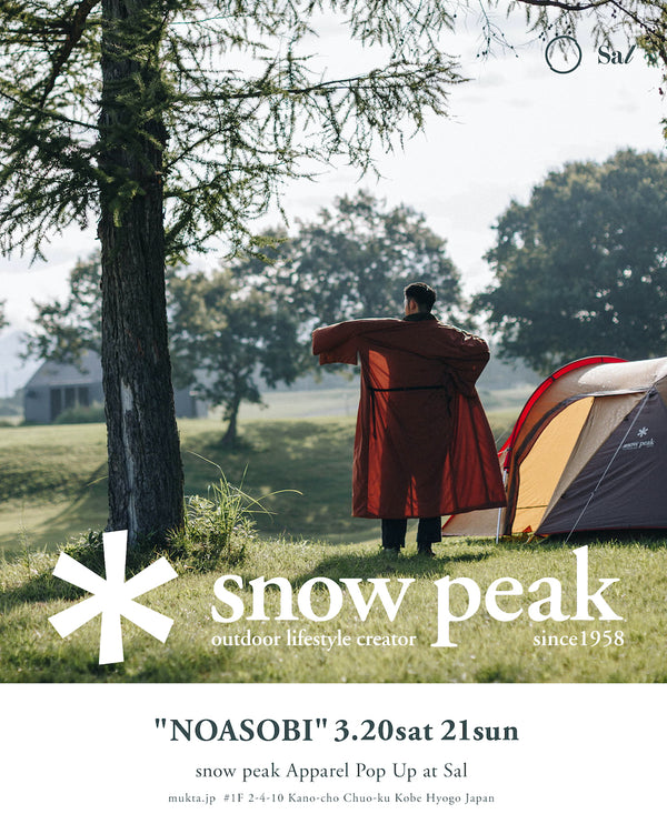 """NOASOBI"" snow peak pop up store at Sal"