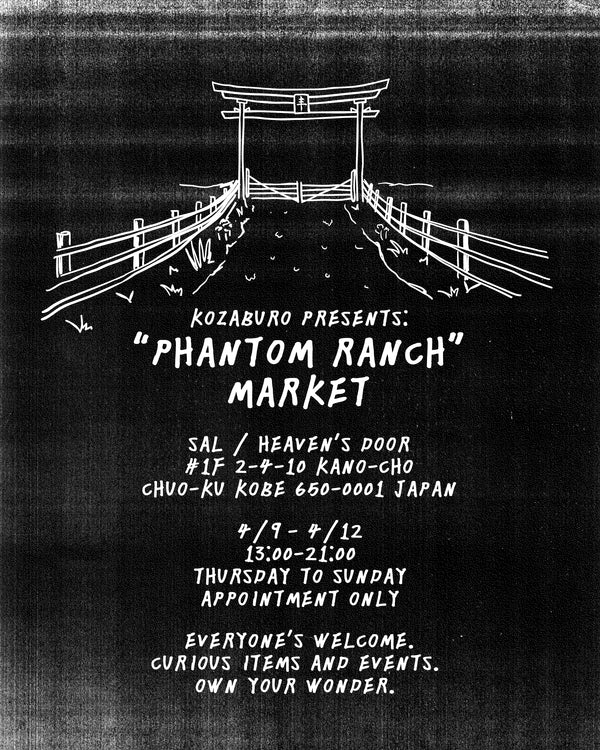 "'HEAVEN'S DOOR' 【""PHANTOM RANCH MARKET at Sal"" Presented by KOZABURO】"