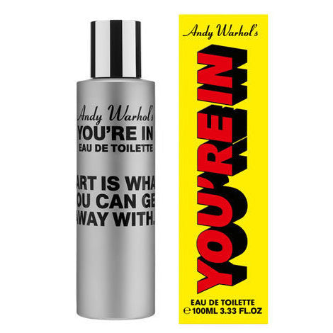 Andy Warhol YOU'RE IN 'ART IS WHAT YOU CAN GET AWAY WITH' 100ml
