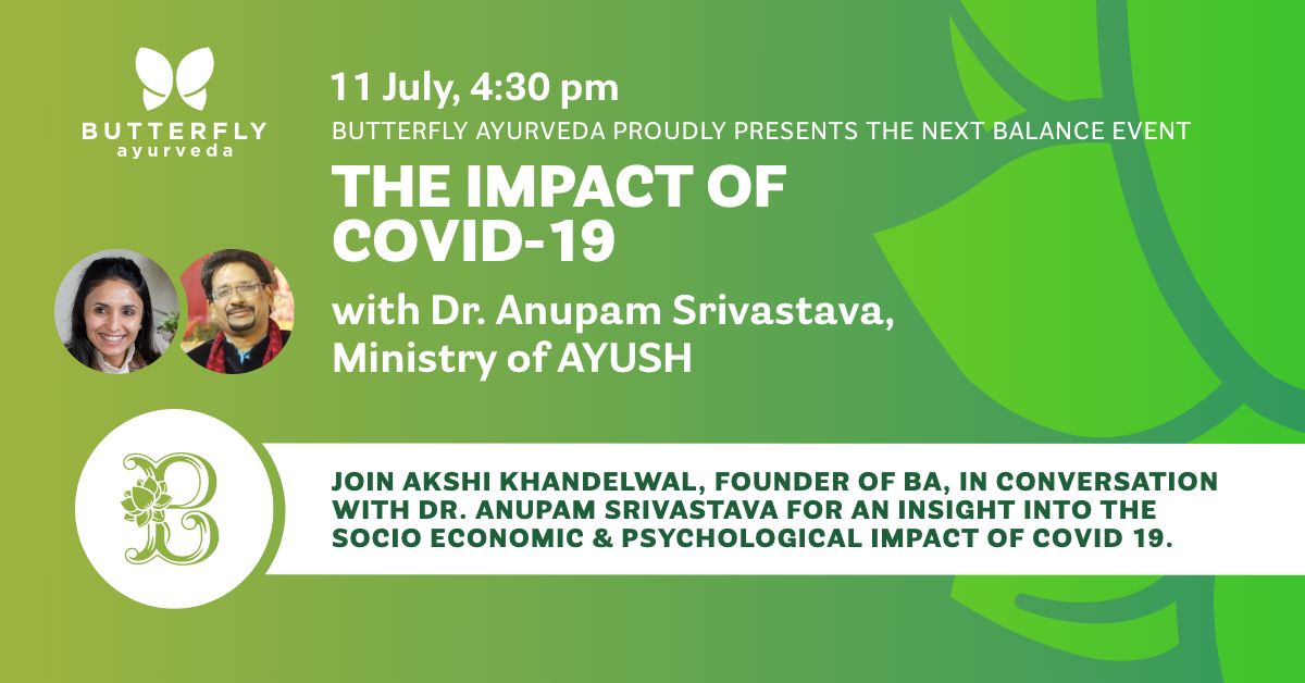 IMPACT OF COVID-19, a talk by Dr. Anupam Srivastava from Ministry of AYUSH