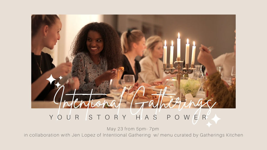 Intentional Gatherings