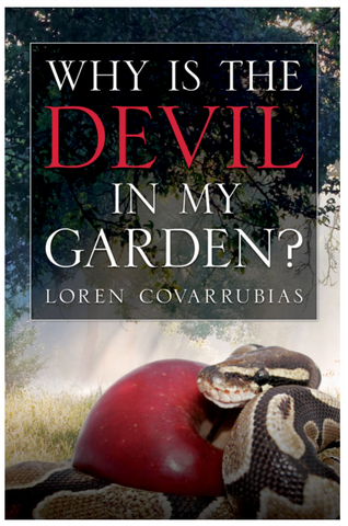 Why is the Devil I'm My Garden? Book