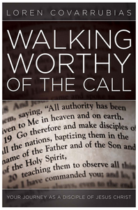 Walking Worthy of the Call Book