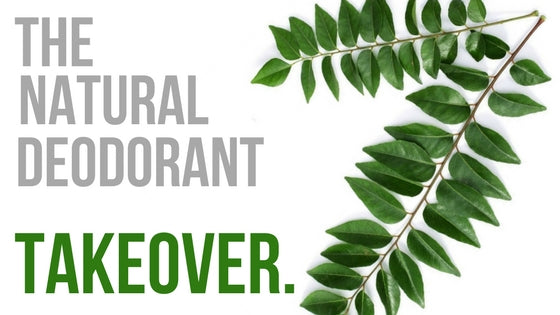 The Natural Deodorant Takeover