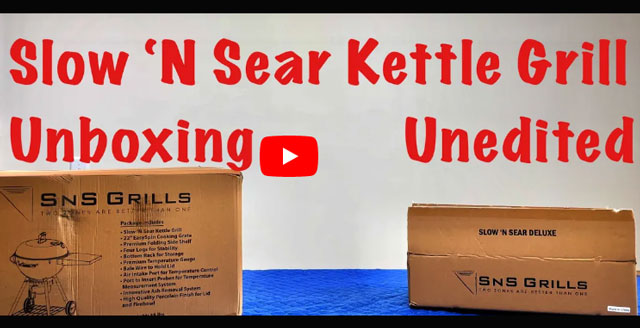 Slow 'N Sear® Kettle Unboxing | The Kettle Cookers