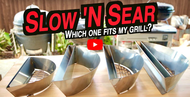 Which Slow 'N Sear® Fits My Grill?