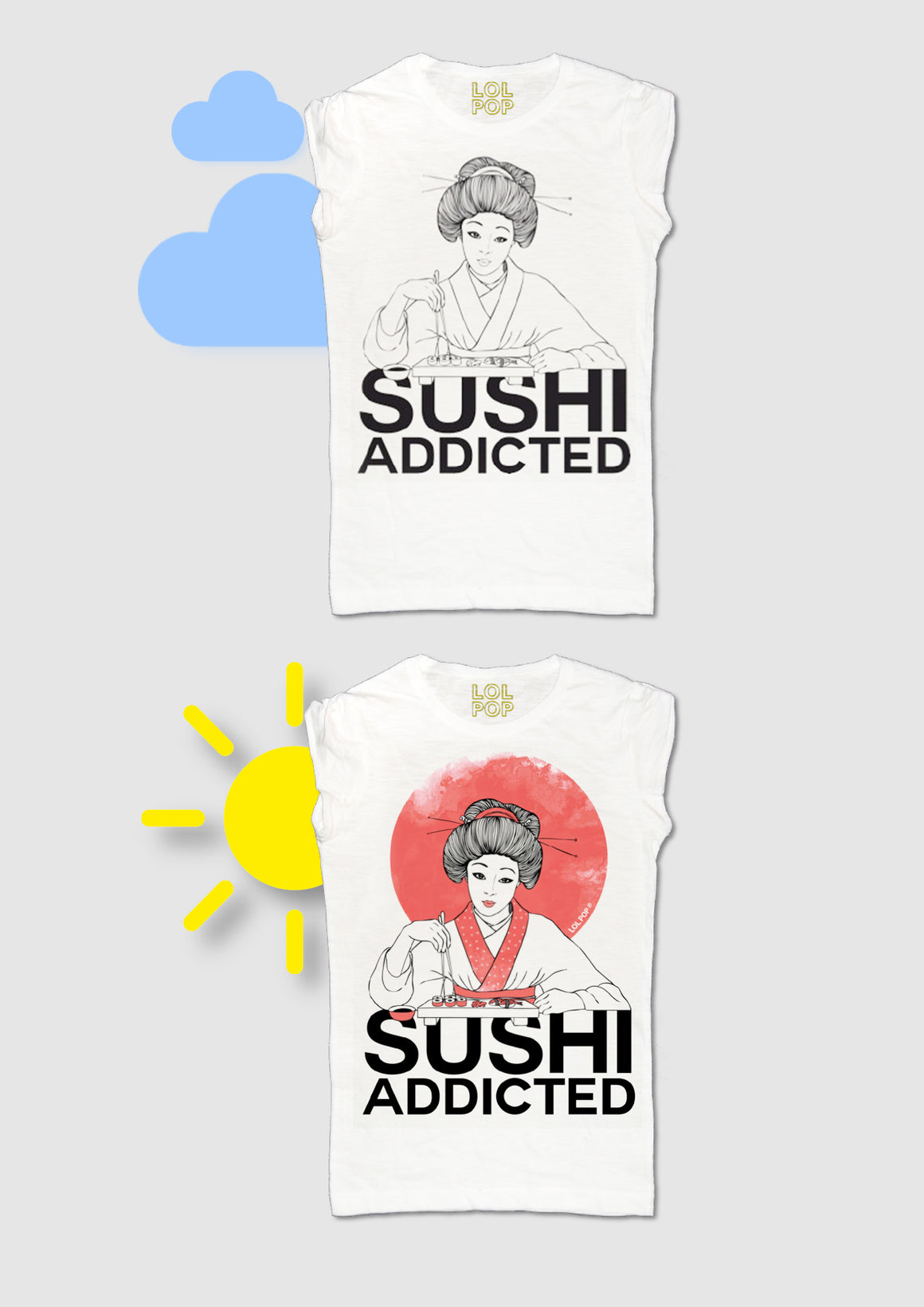 Sushi Addicted by LOL POP® DONNA