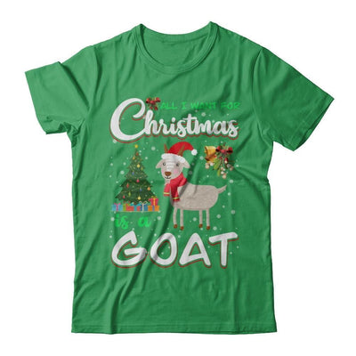 All I Want For Christmas Is A Goat Cute Xmas - T-Shirt & Sweatshirt