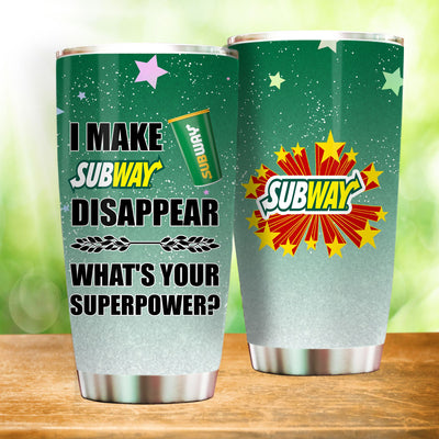 I Make Subway Disappear What's Your Superpower Personalized Travel Tumblers Coffee Cups